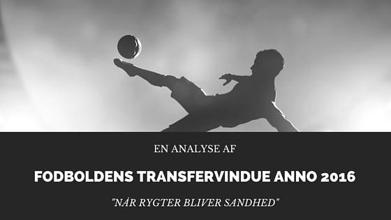 Fodboldens transfervindue anno 2016